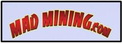 Mad Mining