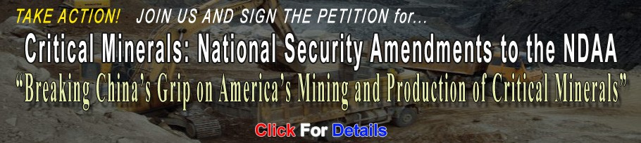 "Public Lands for the People Petition - Critical Minerals: National Security Amendments to the NDAA—""Breaking China's Grip on America's Mining and Production of Critical Minerals"""